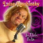 Luise Koschinsky - In LiebeLuise