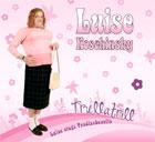 Luise Koschinsky Trullatrill
